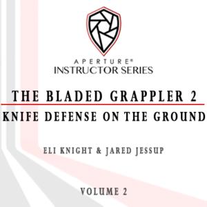 The Bladed Grappler 2 Digital Download